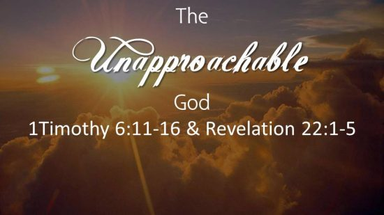 The Unapproachable God